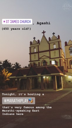 St James Church, Agashi (450 years old!). Tonight, it's hosting a Marathi play that's very famous among the Marathi-speaking East Indians here